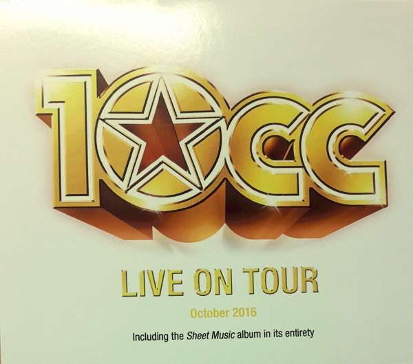 Live On Tour 2016 CD - 10CC
