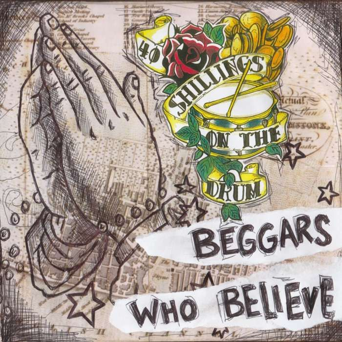 Beggars Who Believe E.P. DOWNLOAD - 40 Shillings on the Drum
