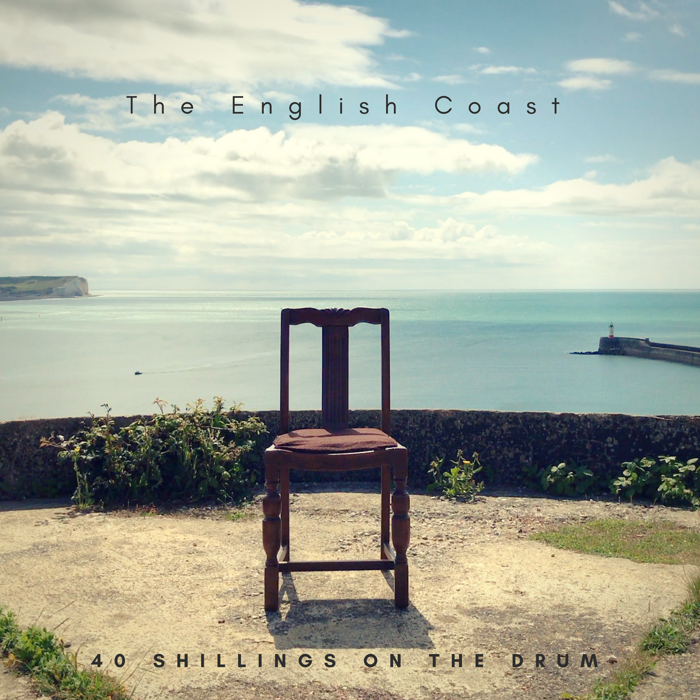 The English Coast - 40 Shillings on the Drum