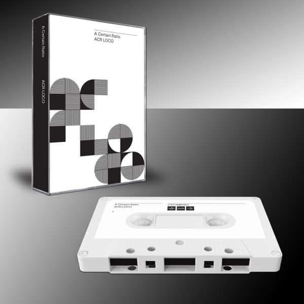 A Certain Ratio - ACR Loco Cassette - A Certain Ratio