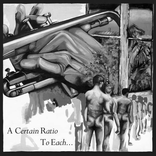 A Certain Ratio - To Each... Limited Edition White LP - A Certain Ratio