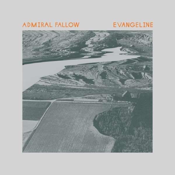 "Evangeline / Holding The Strings 7"" Vinyl - Admiral Fallow"