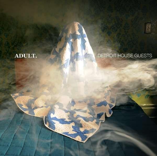 ADULT. - Detroit House Guests Vinyl - ADULT