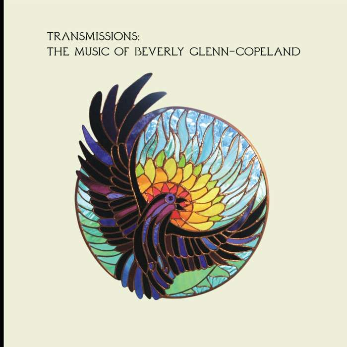 Transmissions: The Music of Beverly Glenn-Copeland LP - BGC