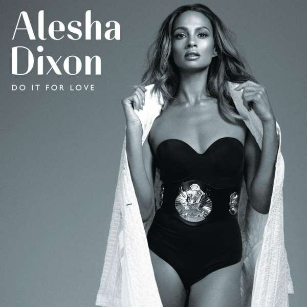 Do It For Love (Exclusive Signed CD) - Alesha Dixon