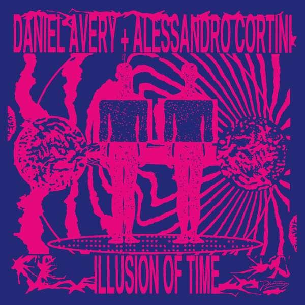 Daniel Avery & Alessandro Cortini - Illusion of Time - Alessandro Cortini