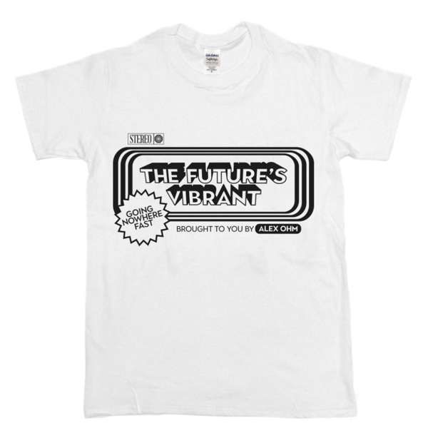 'The future's vibrant' unisex T-Shirt - Alex Ohm