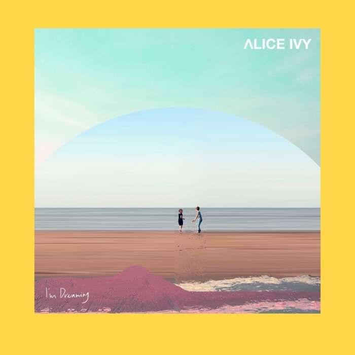 "Alice Ivy - ""I'm Dreaming"" (Album) Digital Download - Alice Ivy"
