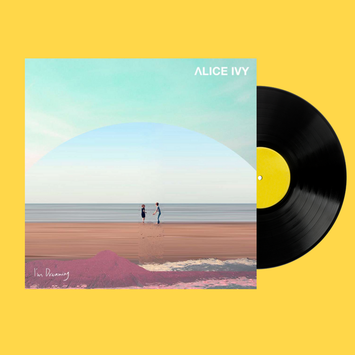 "Alice Ivy - ""I'm Dreaming"" (Album) Vinyl LP + Free Digital Download (WAV) - Alice Ivy"