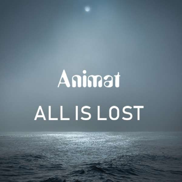 All Is Lost - Animat