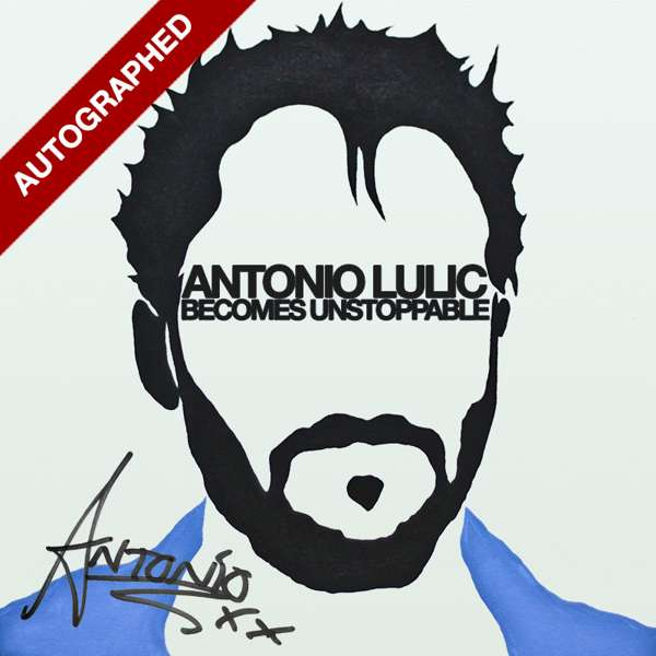 AUTOGRAPHED Becomes Unstoppable EP CD + MP3 - Antonio Lulic
