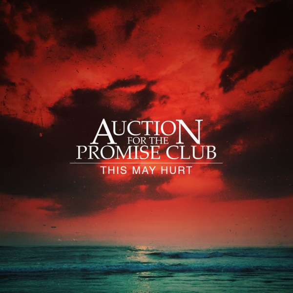 This May Hurt Single - Download - Auction for the Promise Club