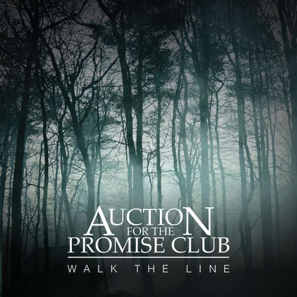 Walk the Line - Special Edition - OUT NOW - Auction for the Promise Club