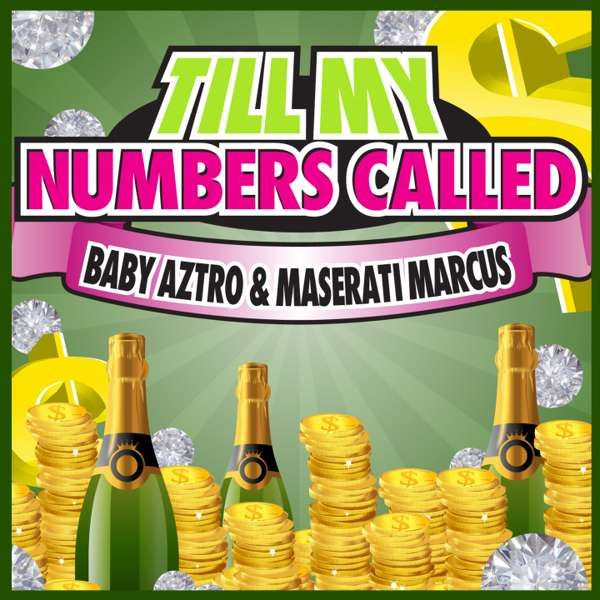 TILL MY NUMBERS CALLED (DIGITAL ALBUM) - BABY AZTRO