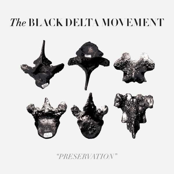 Preservation CD. - The Black Delta Movement