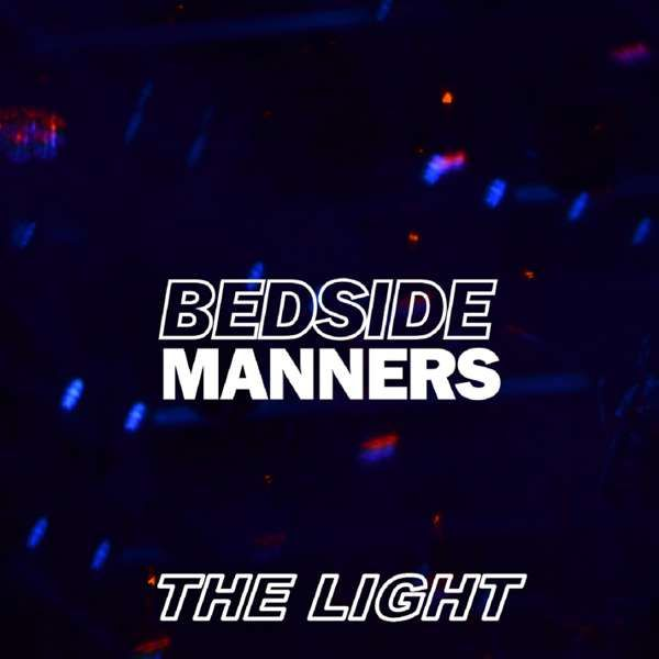 The Light - Bedside Manners