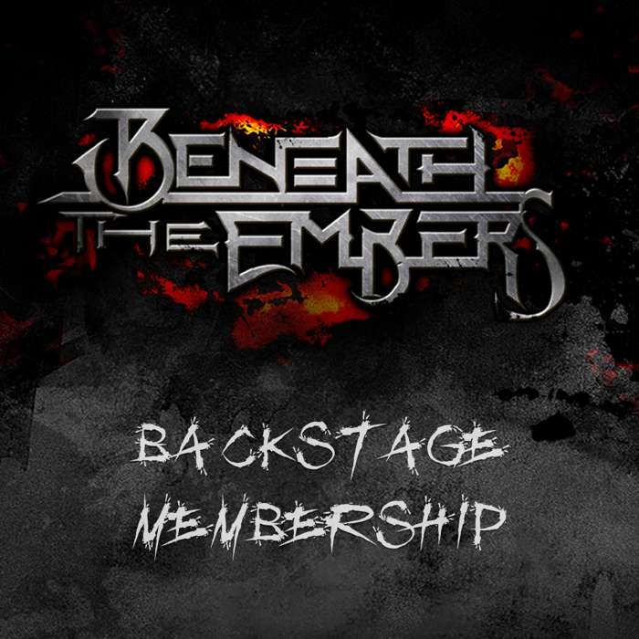 Beneath The Embers Backstage Membership (12 months) - Beneath The Embers