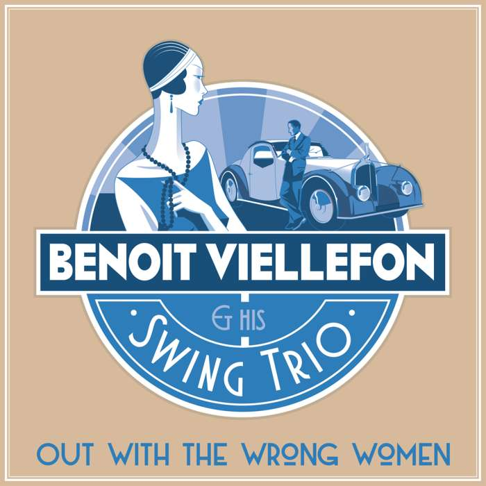 "Benoit Viellefon Swing Trio:  ""Out with the wrong women""  (MP3) - Benoit Viellefon"