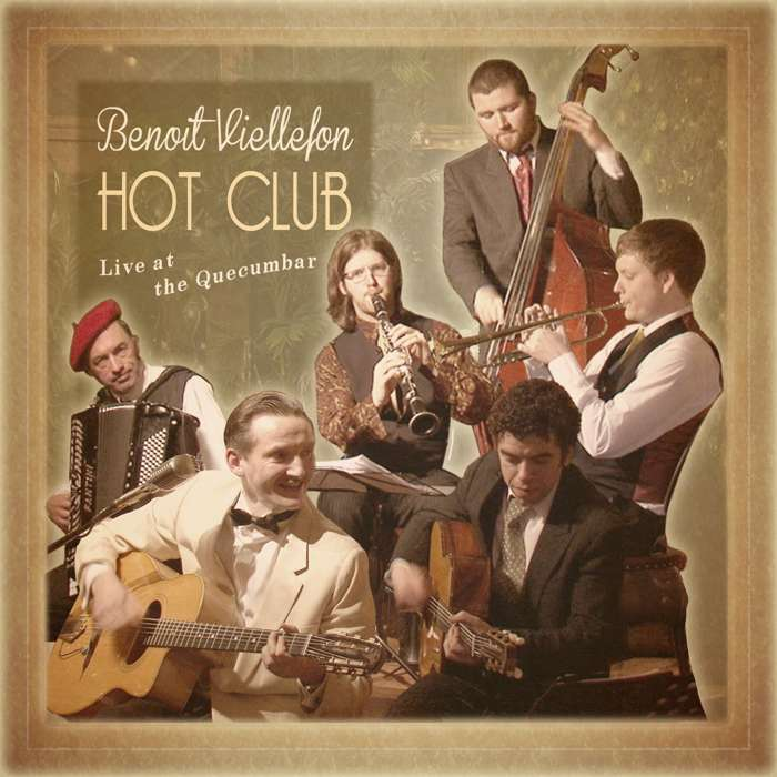 "The Hot Club - ""Live at the Quecumbar"" ( CD Limited Edition ) - Benoit Viellefon"
