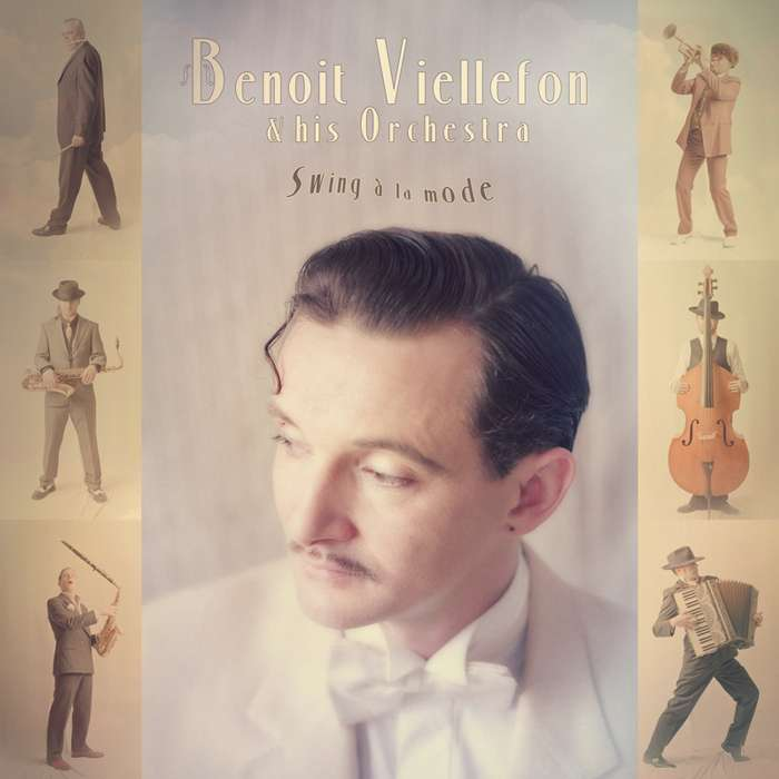 "The Orchestra - ""Swing à la mode"" ( CD Limited Edition ) - Benoit Viellefon"