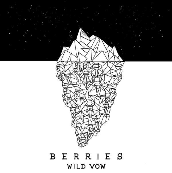 Wild Vow Single - BERRIES
