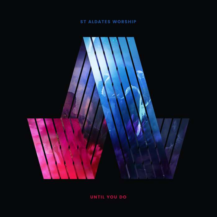 St Aldates - 'Until You Do (Live)' Album CD - Bespoke Records