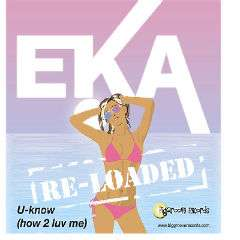 EKA - U Know (ReLoaded) - Biggroove Records