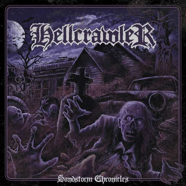 Hellcrawler - Sandstorm chronicles - Blackest Ink Recordings