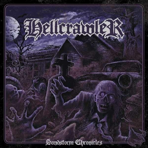 Hellcrawler - Sandstorm chronicles - Blackest Ink Recordings
