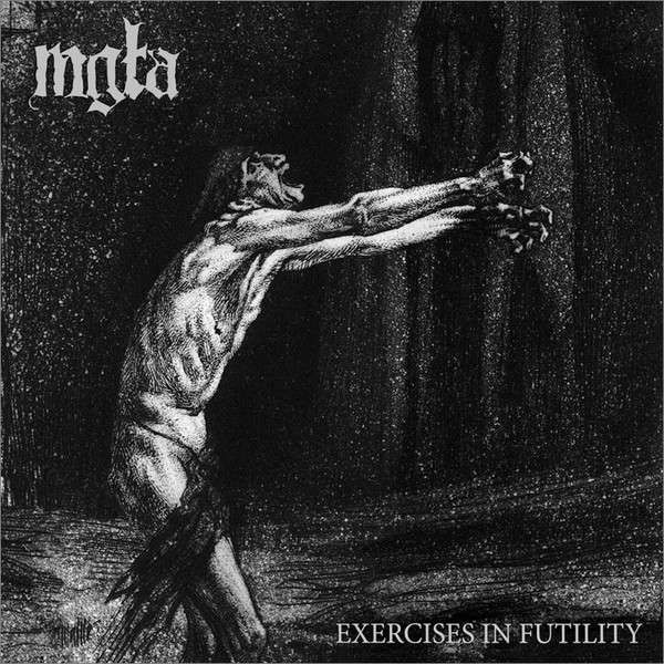 Mgła - Exercises in futility - Blackest Ink Recordings