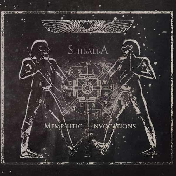 Shibalba - Memphitic invocations - Blackest Ink Recordings