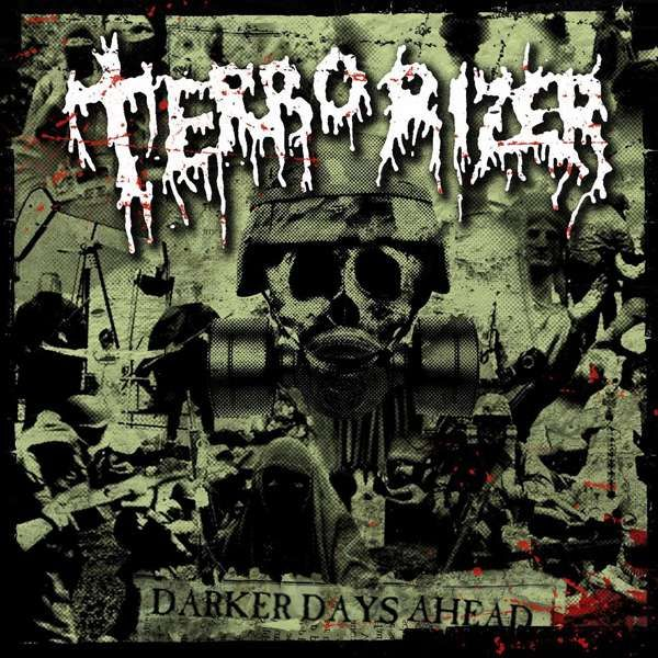 Terrorizer - Darker days ahead - Blackest Ink Recordings