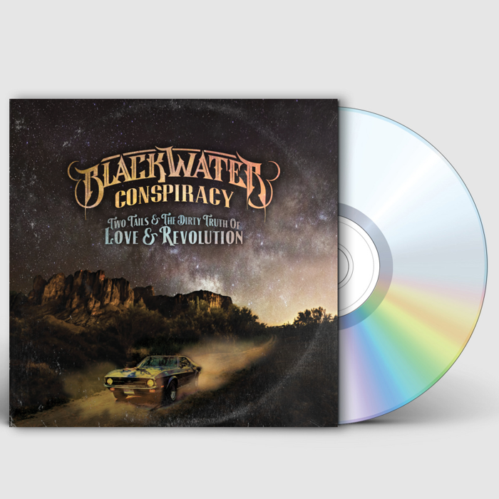 Two Tails & The Dirty Truth of Love & Revolution (Signed CD) - Blackwater Conspiracy