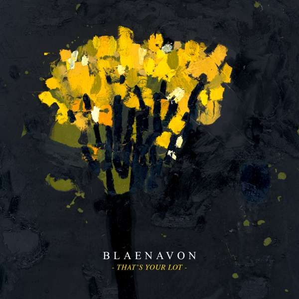 That's Your Lot - CD - Blaenavon