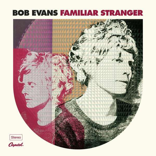 """Familiar Stranger - 12"""" Vinyl - Bob Evans"""