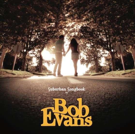 Suburban Songbook CD - Bob Evans