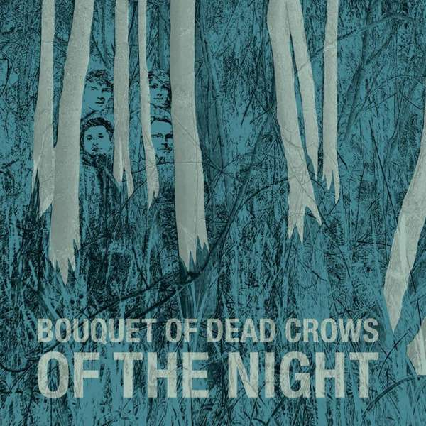 Of The Night (CD) - Bouquet Of Dead Crows
