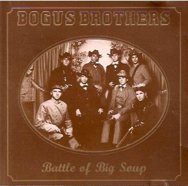 Battle of the Big Soup - Album Download - Bogus Brothers