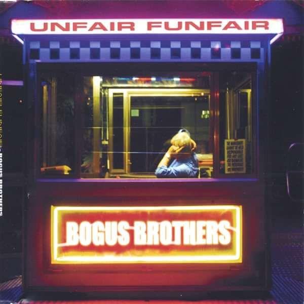 FREE - Unfair Funfair - Single Download - Bogus Brothers