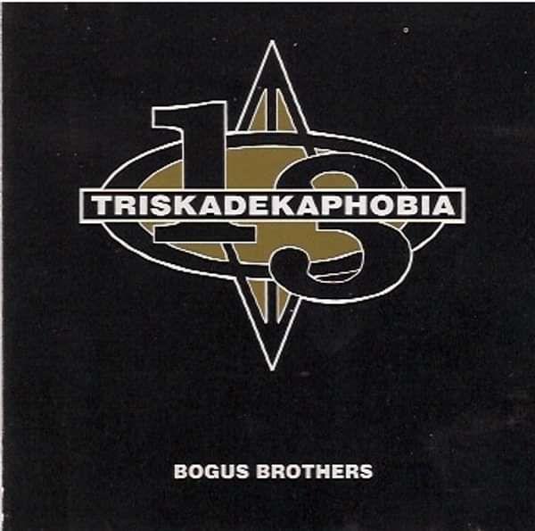 Triskadekaphobia - Album Download - Bogus Brothers