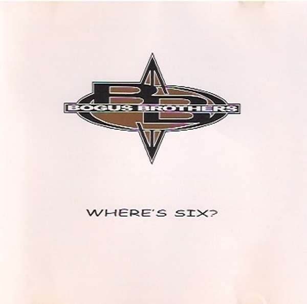 Where's Six - Album Download - Bogus Brothers