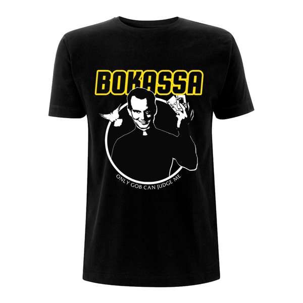 Only Gob – Tee - Bokassa