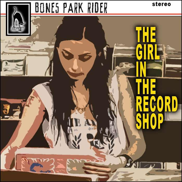 The Girl In The Record Shop EP (MP3) - Bones Park Rider