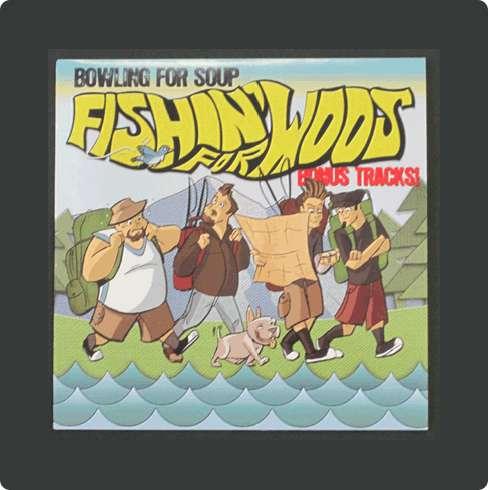 """Fishin For Woos (Bonus Tracks) 7"""" - Bowling For Soup"""