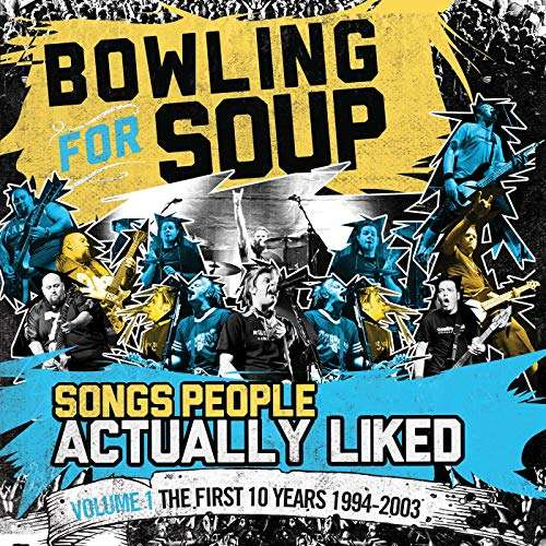Songs People Actually Liked [Volume 1 - The First 10 Years 1994-2003] – CD - Bowling For Soup