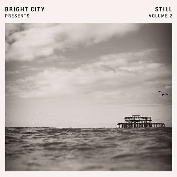 Bright City - Still, Volume 2 (CD) - BRIGHT CITY
