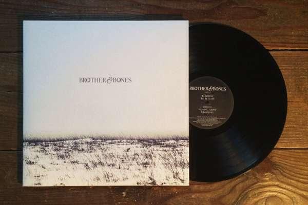 "'Brother & Bones' 12"" VINYL - ALBUM + FREE EP - Brother & Bones"