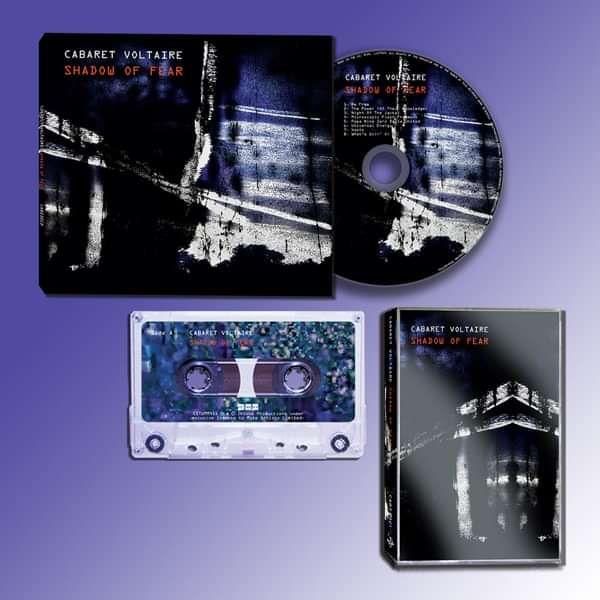 Cabaret Voltaire - Shadow of Fear CD, Cassette Bundle - Cabaret Voltaire