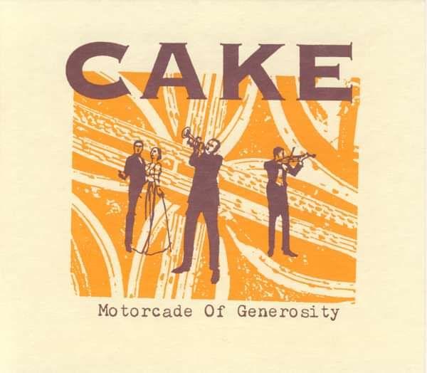 Motorcade of Generosity CD - CAKE