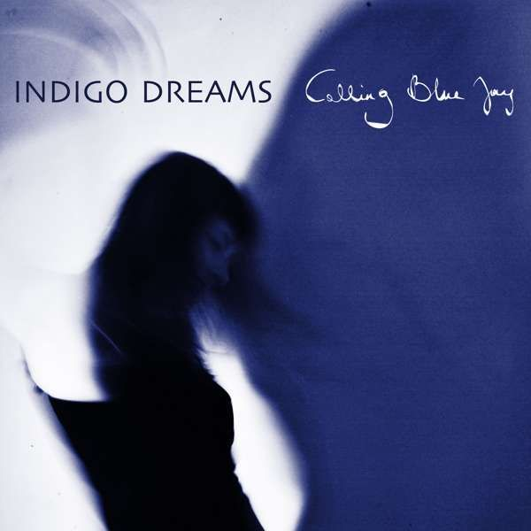 Indigo Dreams (Digital Download) - Calling Blue Jay